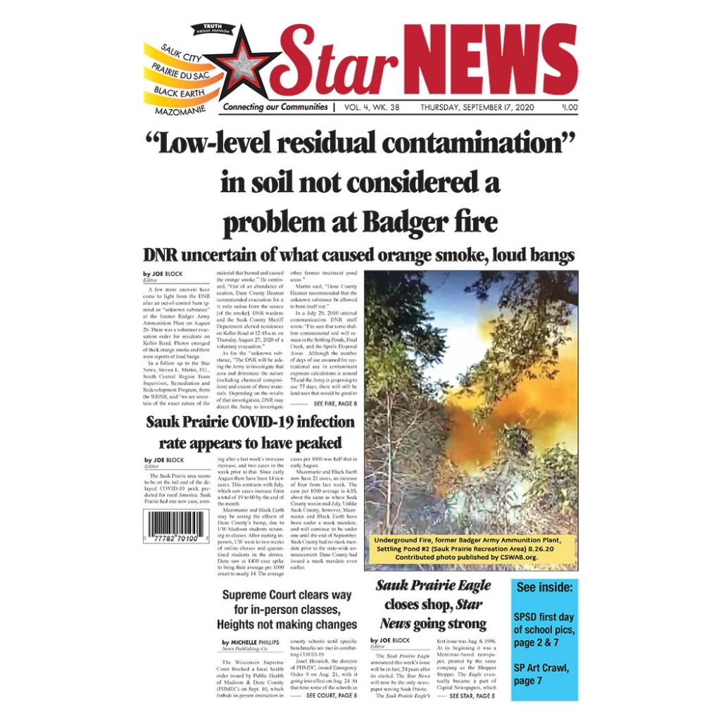 The Sauk Prairie Eagle announced this week's issue will be its last, 24 years after its started. The Star News will now be the only newspaper...